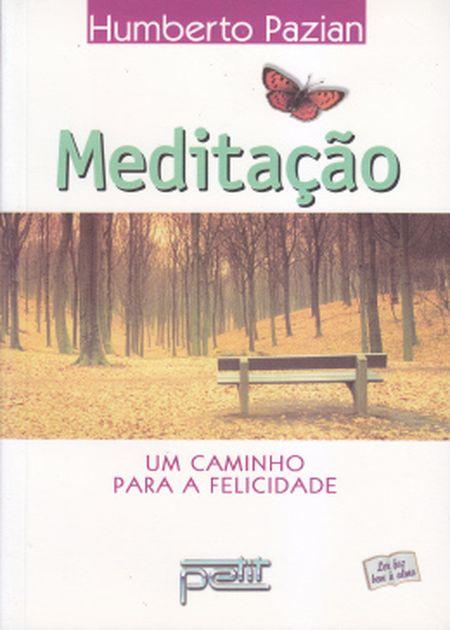 MEDITAÇÃO UM CAMINHO PARA A FELICIDADE