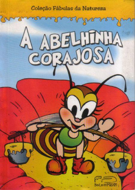 ABELHINHA CORAJOSA (A) INF.