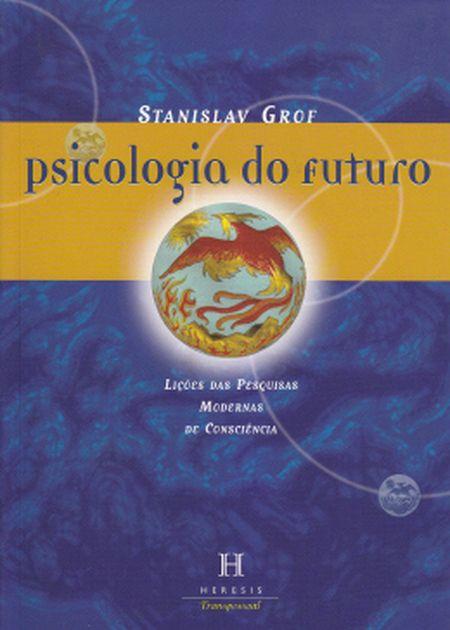 PSICOLOGIA DO FUTURO