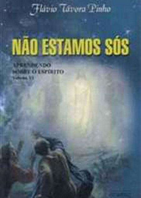 APRENDENDO SOBRE O ESPIRITO VI - NAO ESTAMOS SOS