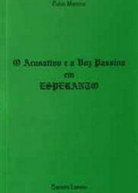 ACUSATIVO E A VOZ PASSIVA EM ESPERANTO (O)