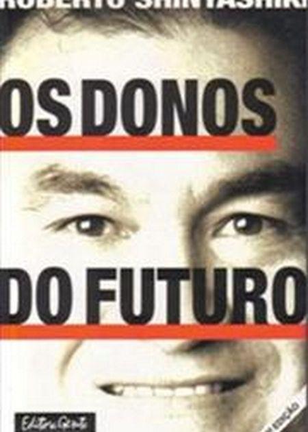 DONOS DO FUTURO (OS)