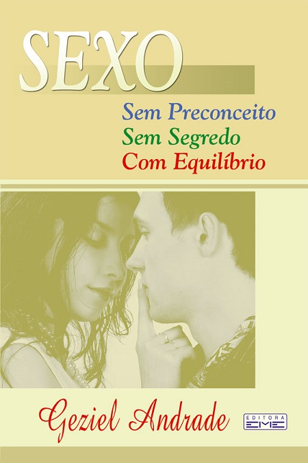 SEXO SEM PRECONCEITO SEM SEGREDO COM EQUILIBRIO