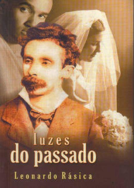 LUZES DO PASSADO