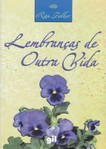 LEMBRANCAS DE OUTRA VIDA