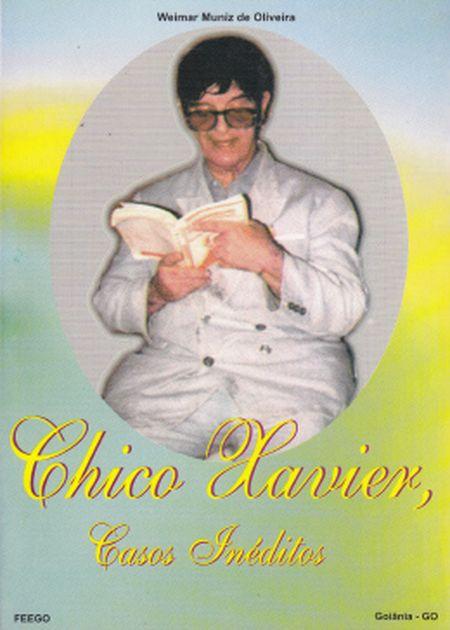 CHICO XAVIER CASOS INEDITOS