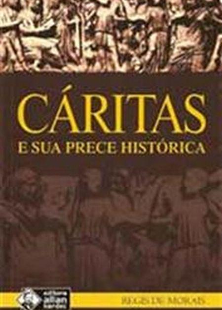 CARITAS E SUA PRECE HISTORICA