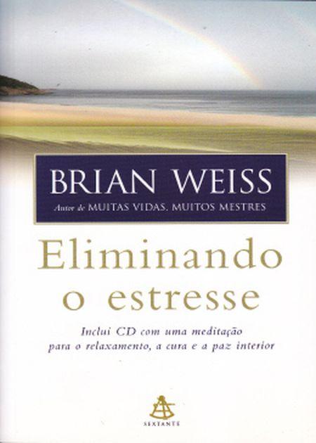 ELIMINANDO O ESTRESSE - COM CD