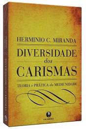 DIVERSIDADE DOS CARISMAS (NOVA EDIÇÃO) VOL.UNICO