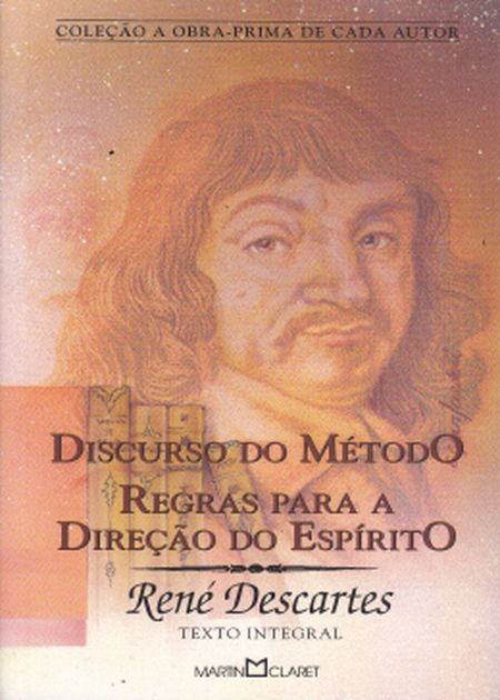 DISCURSO DO METODO REGRAS PARA A DIRECAO DO ESPIRITO