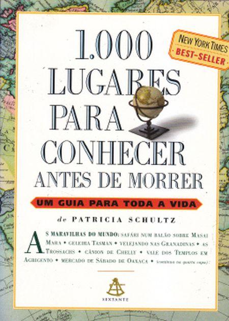 1000 LUGARES PARA CONHECER ANTES DE MORRER