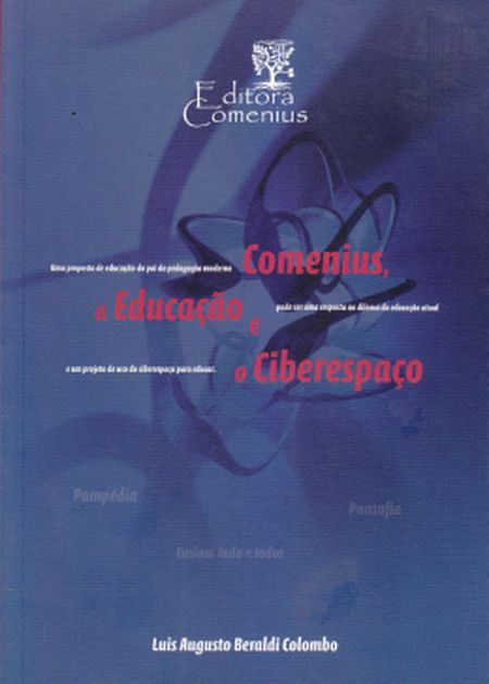COMENIUS A EDUCACAO E O CIBERESPACO