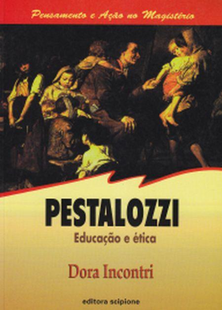 PESTALOZZI EDUCACAO E ETICA