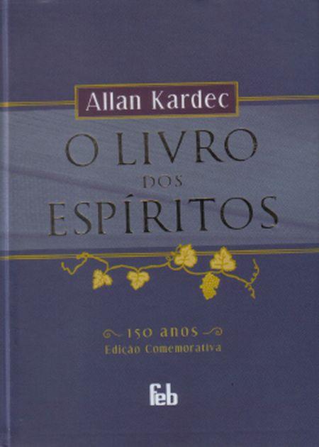LIVRO DOS ESPÍRITOS (O) - 150 ANOS - EDIÇÃO COMEMORATIVA