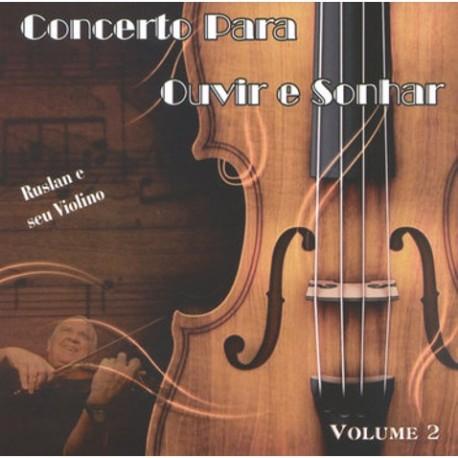 CONCERTO PARA OUVIR E SONHAR 2 CD