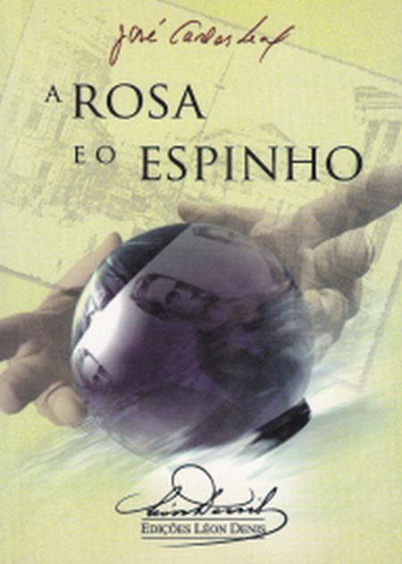 ROSA E O ESPINHO (A)