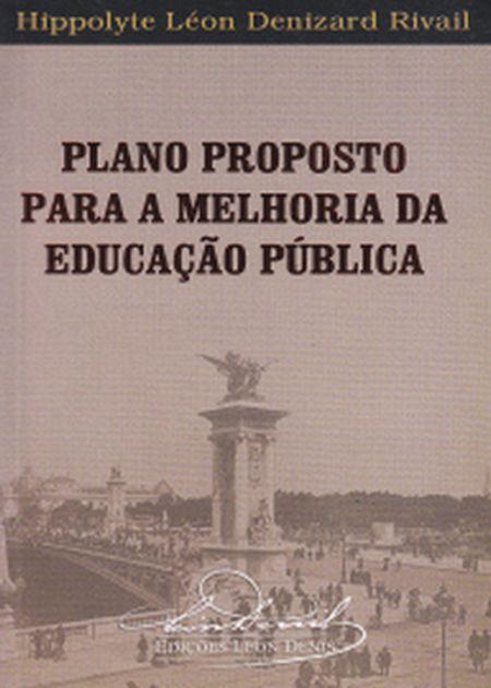 PLANO PROPOSTO PARA A MELHORIA DA EDUCACAO PUBLICA