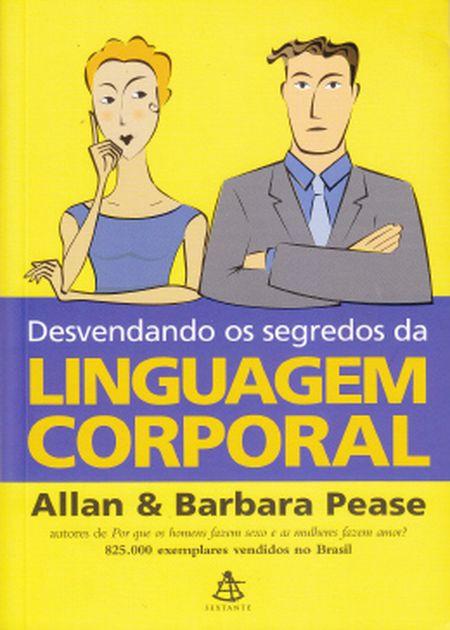 DESVENDANDO OS SEGREDOS DA LINGUAGEM CORPORAL