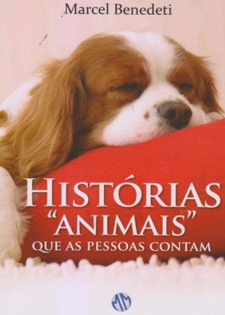 HISTORIAS ANIMAIS QUE AS PESSOAS CONTAM
