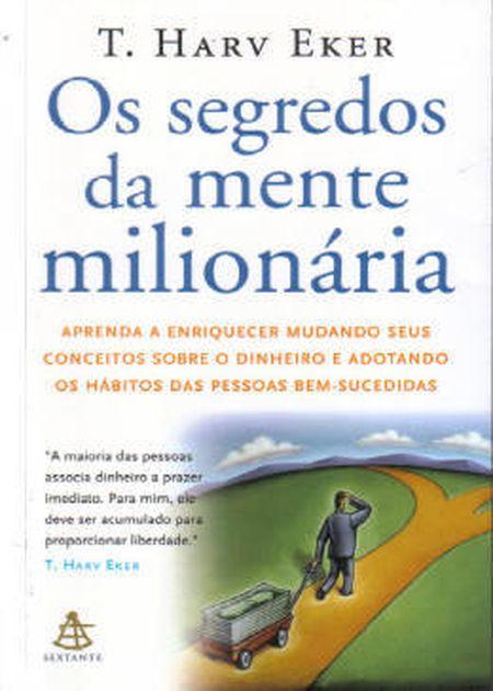 SEGREDOS DA MENTE MILIONARIA (OS)