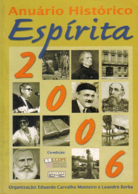 ANUARIO HISTORICO ESPIRITA - 2006