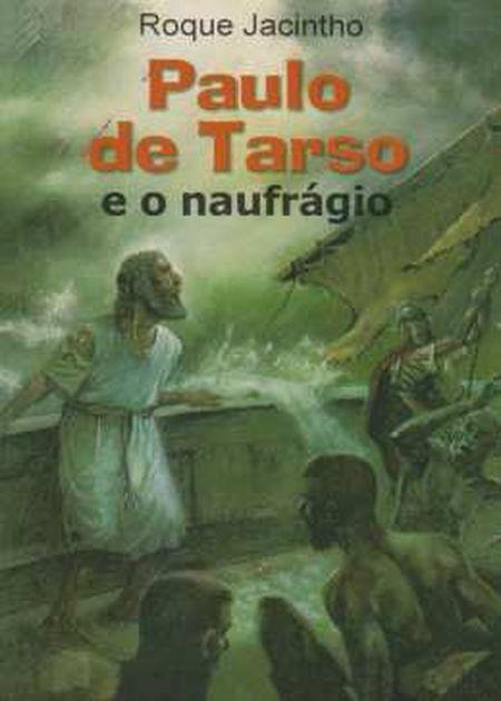 PAULO DE TARSO E O NAUFRAGIO - INF.