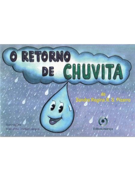 RETORNO DE CHUVITA (O) - INF.