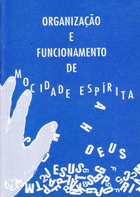 ORGANIZACAO E FUNC.DE MOCIDADE ESPIRITA