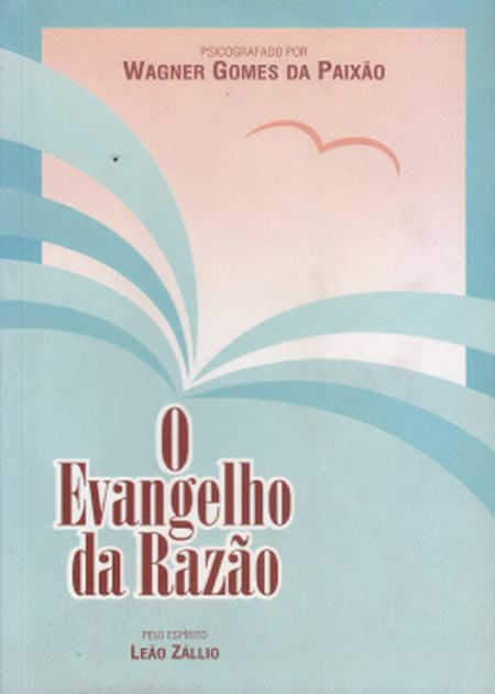 EVANGELHO DA RAZAO (O)