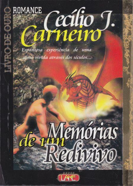 MEMÓRIAS DE UM REDIVIVO
