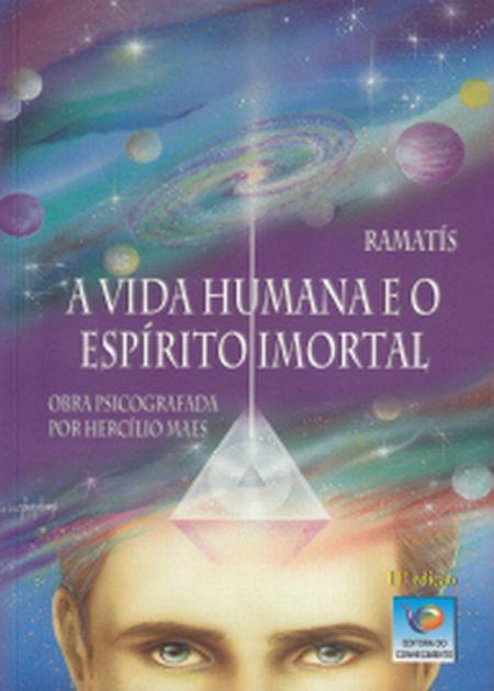 VIDA HUMANA E O ESP. IMORTAL (A)