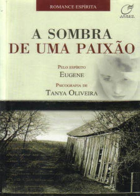 SOMBRA DE UMA PAIXÃO (A)