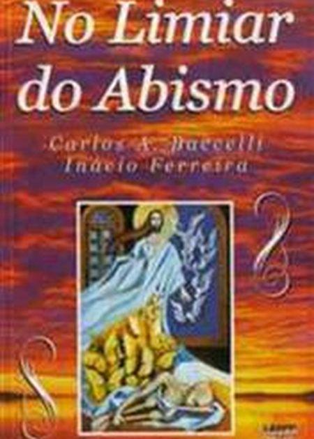 NO LIMIAR DO ABISMO