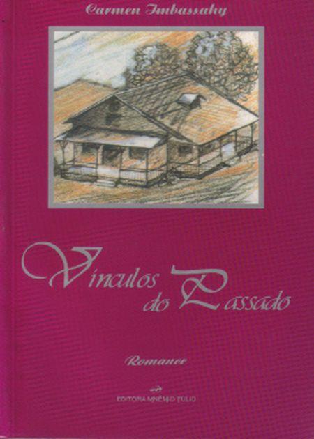 VINCULOS DO PASSADO