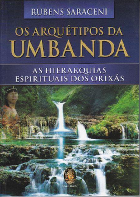 ARQUETIPOS DA UMBANDA (O)