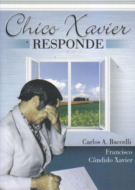 CHICO XAVIER RESPONDE