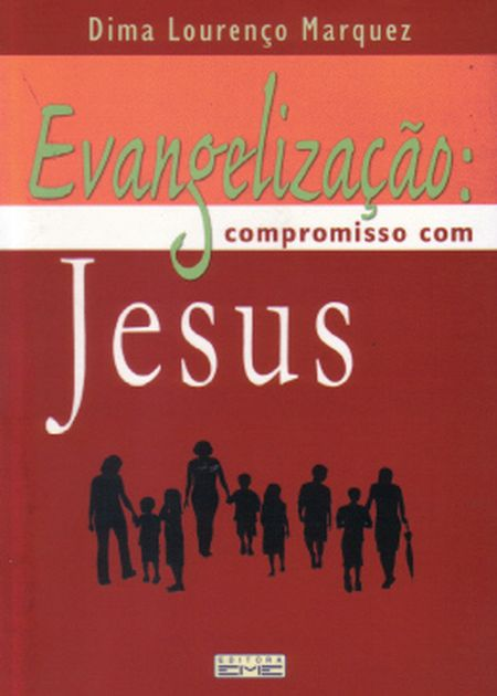 EVANGELIZACAO COMPROMISSO COM JESUS