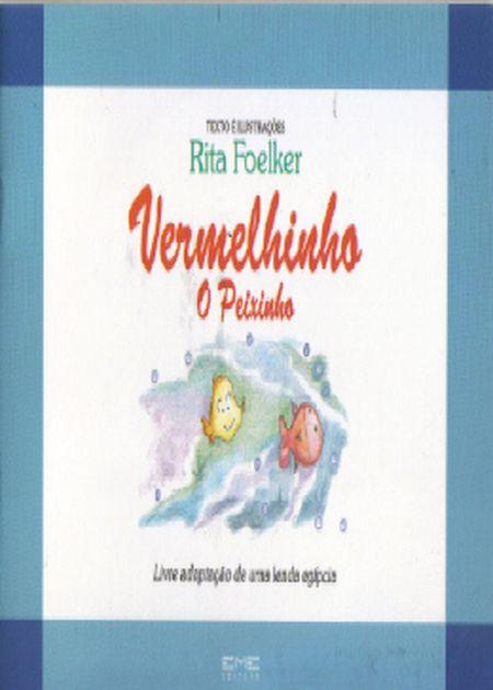 VERMELHINHO O PEIXINHO
