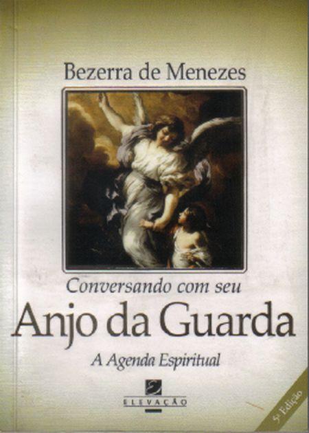 CONVERSANDO COM SEU ANJO DA GUARDA: A AGENDA ESPIRITUAL