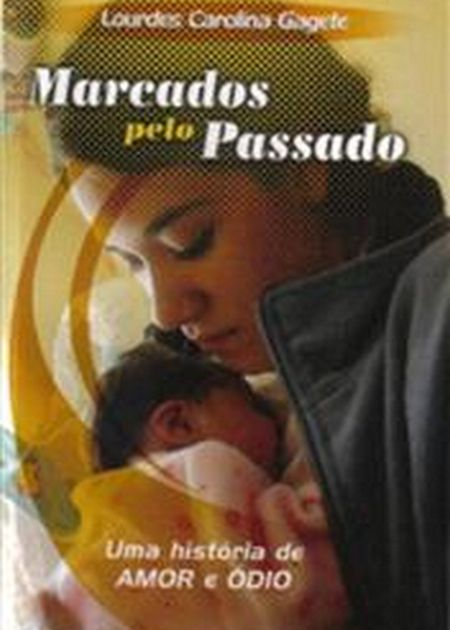 MARCADOS PELO PASSADO