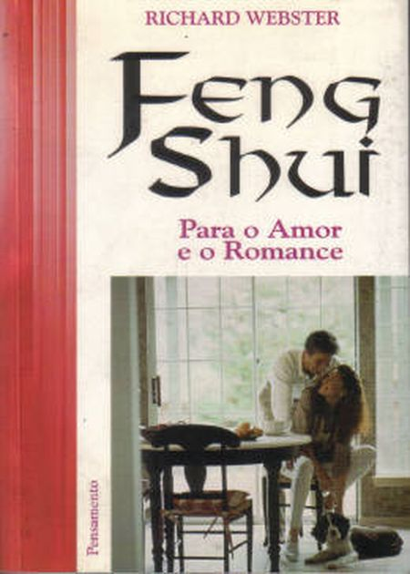 FENG SHUI PARA O AMOR E O ROMANCE