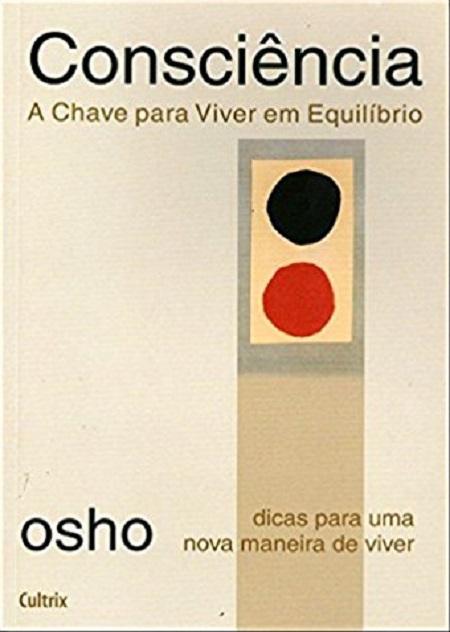CONSCIENCIA A CHAVE PARA VIVER EM EQUILIBRIO