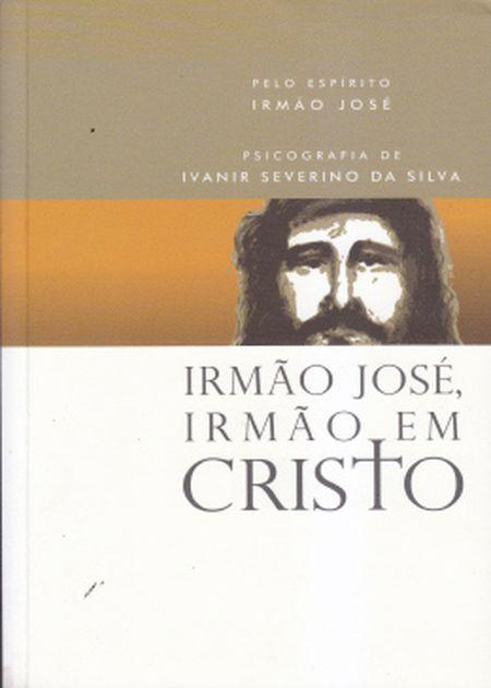 IRMAO JOSE IRMAO EM CRISTO