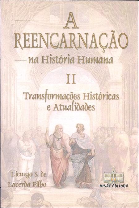 REENCARNACAO NA HISTORIA HUMANA (A) - VOL II