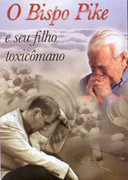 BISPO PIKE E SEU FILHO TOXICÔMANO (O) - DVD