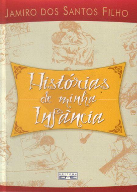 HISTORIAS DE MINHA INFANCIA