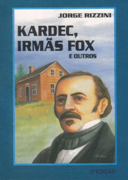 KARDEC IRMAS FOX E OUTROS