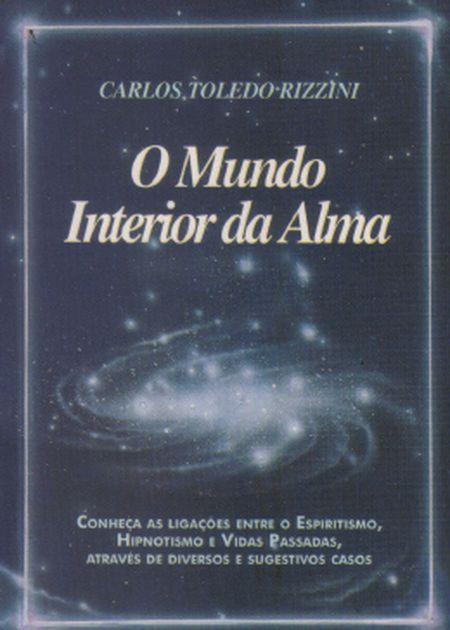MUNDO INTERIOR DA ALMA (O)