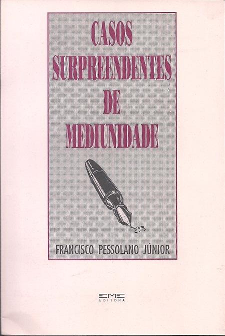 CASOS SURPREENDENTES DE MEDIUNIDADEip
