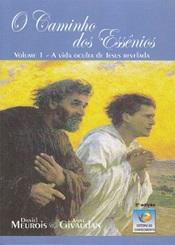 CAMINHO DOS ESSENIOS (O) I